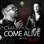 Chawki w RedOne Come Alive